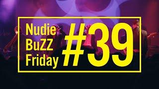 BuZZ / #39 Nudie BuZZ Friday