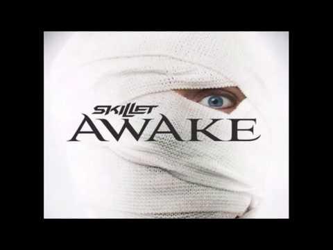 Awake And Alive - Skillet: 10 Hours