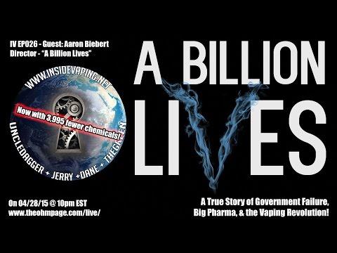 """IV - Ep 026 - """"A Billion Lives!"""" Guest: Film Director Aaron Biebert. Vapebash 2015, SX Mini M-Class."""