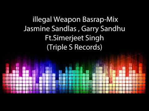 illegal Weapon Basrap-Mix Jasmine Sandlas...
