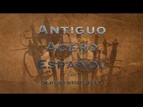 introduction-to-antiguo-acero-español-(old-spanish-steel)