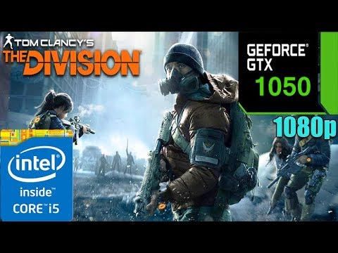 Tom Clancy's The Division : GTX 1050 2GB + i5 4590 |