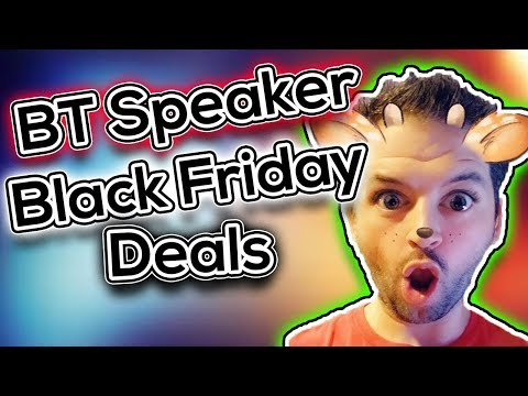 Black Friday 2018 Bluetooth Speaker Deals | JBL, Sony, Bose, Altec Lansing Which is Best?