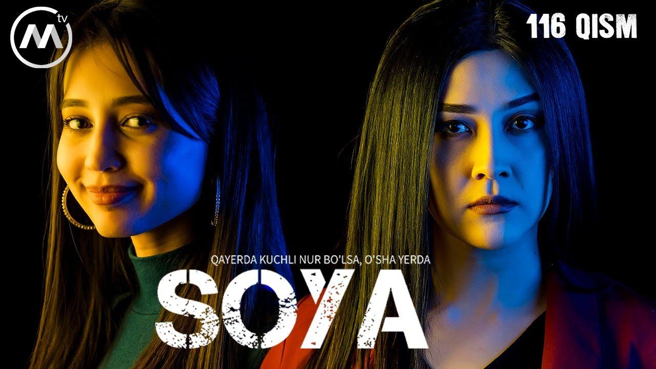 Soya l Соя (milliy serial 116-qism)