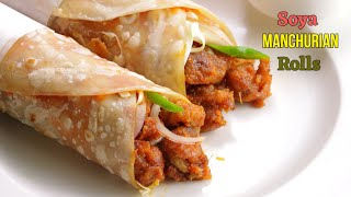 సోయా మంచూరియన్ రోల్స్|Perfect manchurian rolls recipe with tips| Manchurian Frankie by vismai food
