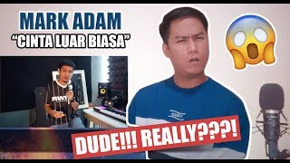 Mark Adam - Cinta Luar Biasa | REACTION