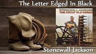 Watch Stonewall Jackson Letter Edged In Black video