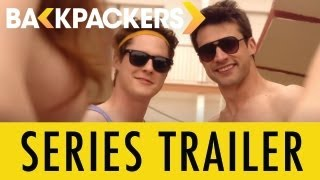 Backpackers - Series Trailer