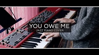 The Chainsmokers - You Owe Me | Jazz Piano Cover by David Kaylor