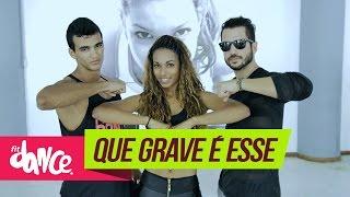 Mc Delano - Que Grave É Esse - FitDance - 4k | Coreografia | Choreography
