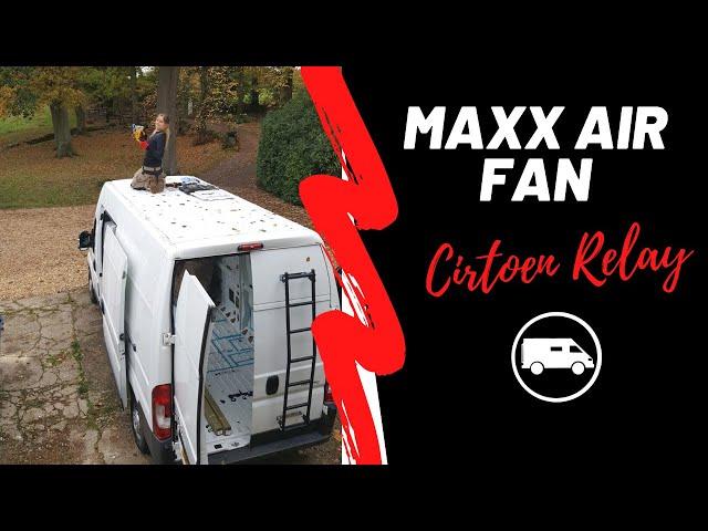 MAXX AIR FAN Install. Episode 6.