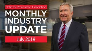 Restaurant Industry Update July 2018