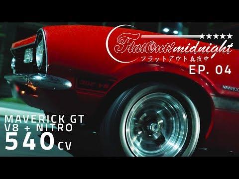 Maverick GT V8 302 1974 + nitro: 540 cv na noite de Sampa – FLATOUT MIDNIGHT EP.04