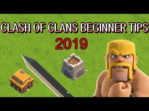 Clash Of Clans Beginner Tips - 2019