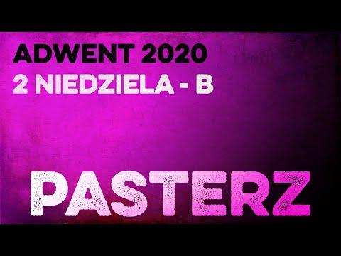 Pasterz: Daję Słowo - 2. niedziela Adwentu B- 6 XII 2020