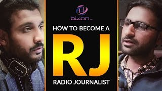 How To Become A RJ #radiojournalist I Ahsan Syed I Bizon TV
