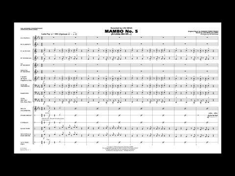 Mambo No. 5 by Damaso Perez Prado/arr. Jay Bocook