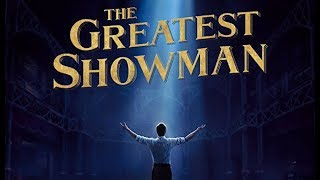 The Greatest Showman Soundtrack list