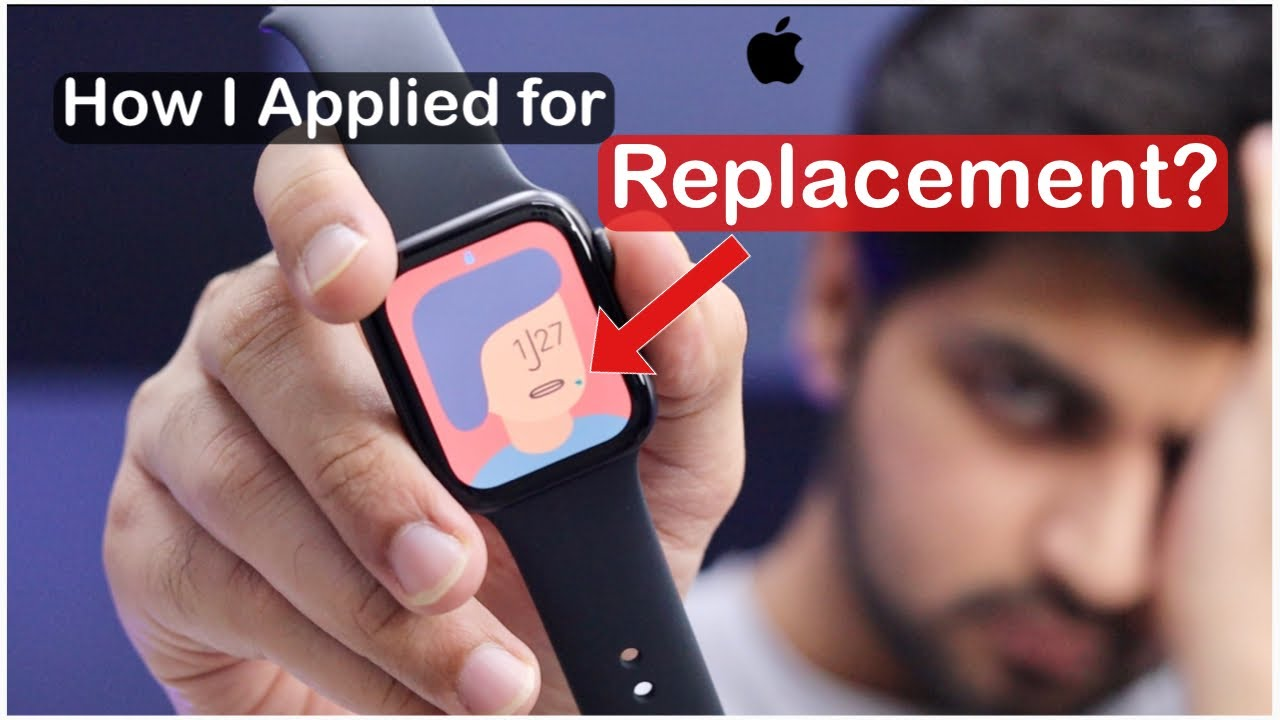 How i applied for my apple watch replacement? Apple Replacement Program |  Mohit Balani