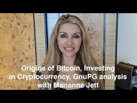 Origins of Bitcoin, Investing in Cryptocurrency, and GnuPG Report with Marianne Jett