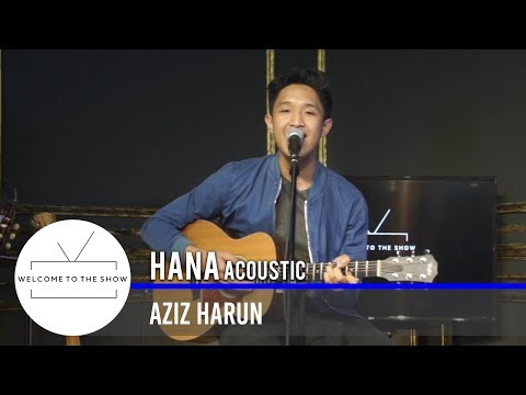 #WTTSMY | Aziz Harun – Hana Acoustic
