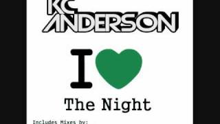 KC Anderson - I Love The Night [Brian Morse & Airloom Remix]
