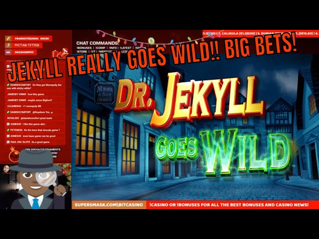 Jekyll Goes WILD!! GREAT little session! MEGA Win