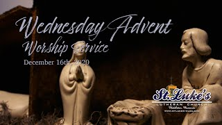 Advent Worship Service | December 16th, 2020
