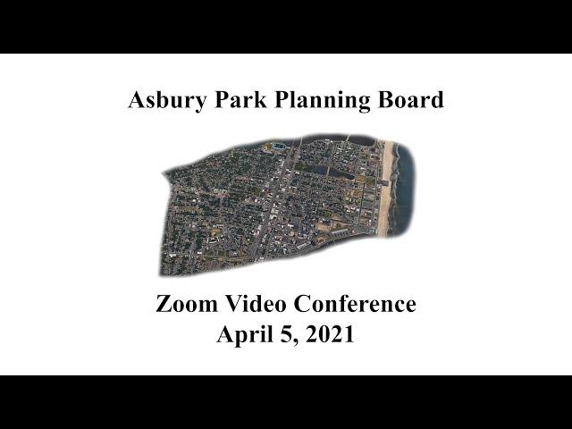 Asbury Park Planning Board Meeting - April 5, 2021
