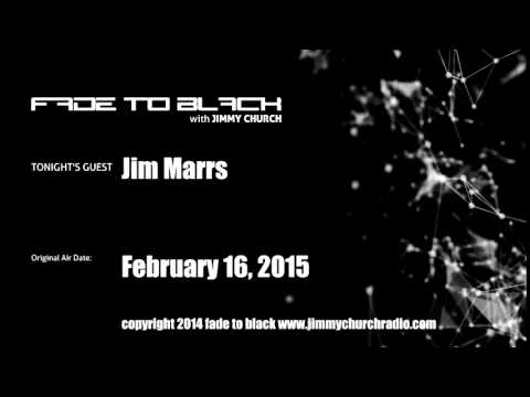 Ep. 205 FADE to BLACK Jimmy Church w/ Jim Marrs UFO News LIVE on air