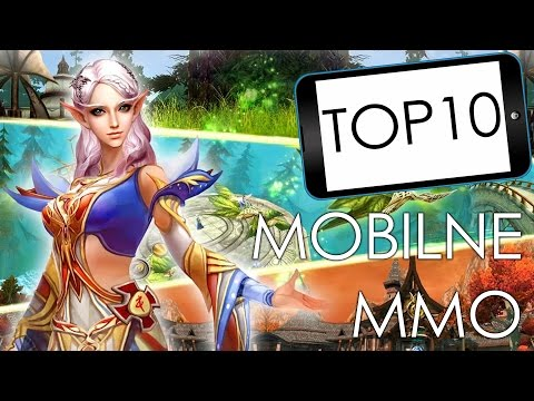 TOP 10 - Mobilne MMO