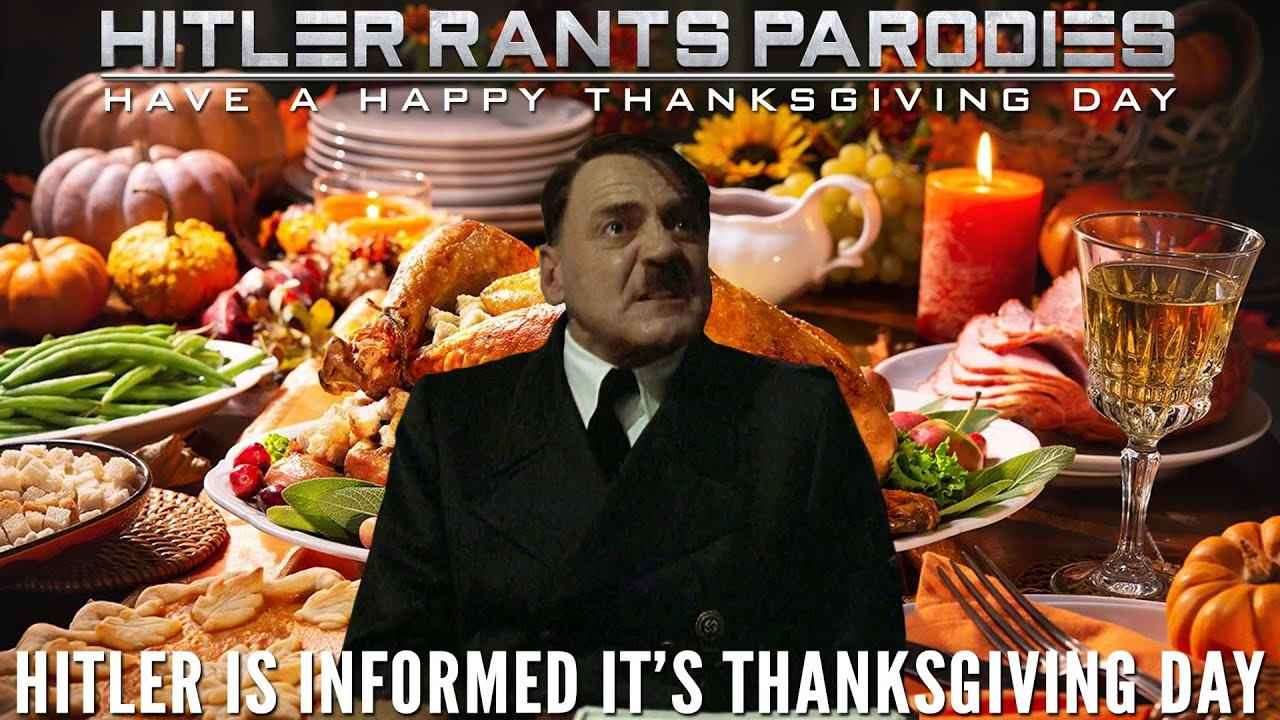 Hitler is informed it's Thanksgiving Day