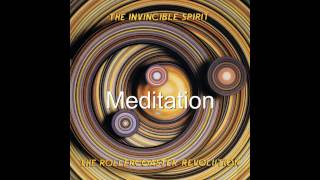The Invincible Spirit - Meditation