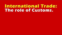 International Trade: The role of Customs