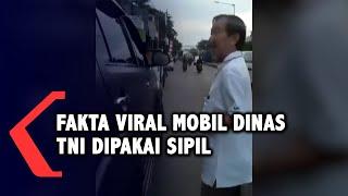 Fakta Viral Mobil Dinas TNI Dipakai Sipil