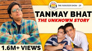@Tanmay Bhat on his Comeback, Weight Loss & Becoming Rich | The Ranveer Show 29