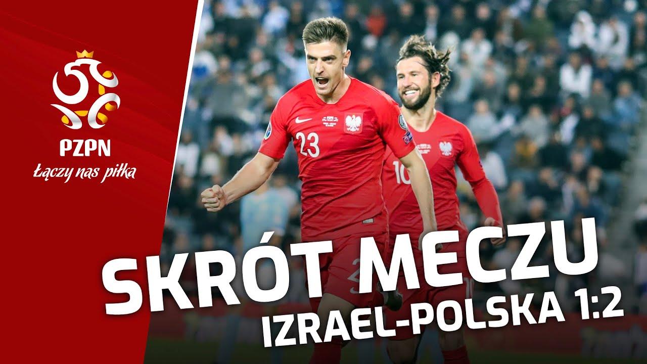 el. ME: Obszerny SKRÓT MECZU Izrael – Polska (1:2)