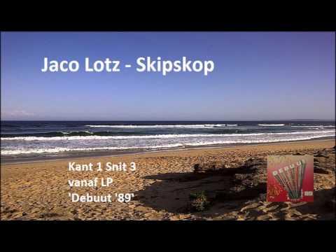 Jaco Lotz - Skipskop