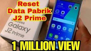 Cara Reset Ulang Samsung J2 Prime