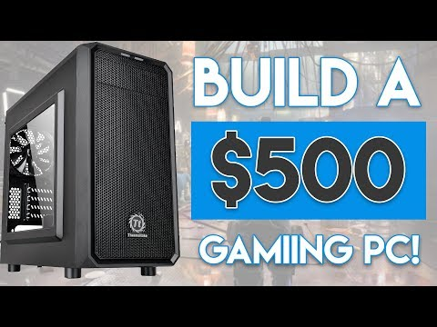 EPIC $500 GAMING PC BUILD FOR 2017! [1080p Ultra Settings!]