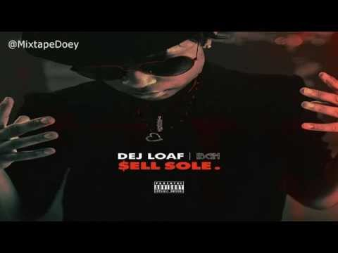Dej Loaf - Sell Sole ( Full Mixtape ) (+ Download Link )