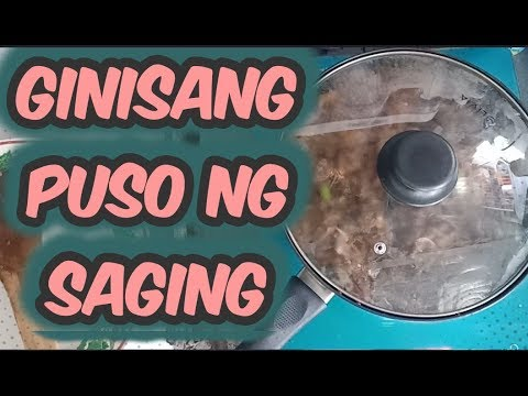 Ginisang Puso ng Saging simple recipe  For 10 person only P150.