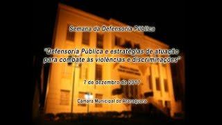 Semana da Defensoria Pública 07/12/2017