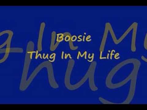 Boosie Thug In My Life