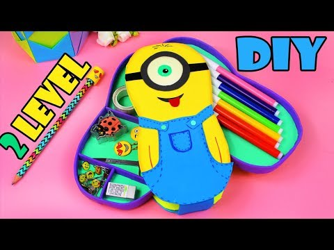 DIY ORGANIZER & PENCIL CASE - BACK TO SCHOOL IDEA - Minion