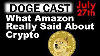 More Good News For Dogecoin!! - What Amazon REALLY Said about Crypto!!