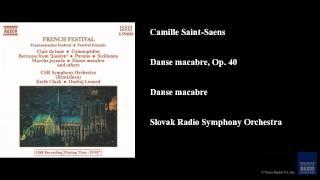 Camille Saint-Saens, Danse macabre, Op. 40, Danse macabre