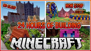 I Built for 24 Hours Straight in Minecraft!