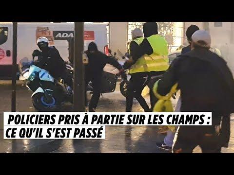 Policiers pris à partie sur les Champs : ce qu'il s'est vraiment passé
