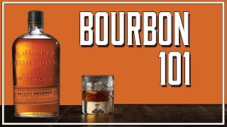 BOURBON 101: A BEGIΝNERS GUIDE